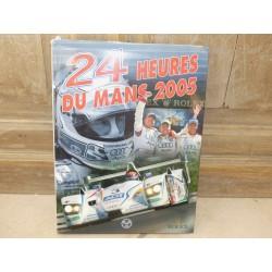 LIVRE OFFICIEL DES 24 HEURES DU MANS 2005 ACLA - ACO