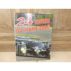 LIVRE OFFICIEL DES 24 HEURES DU MANS 2003 ACLA - ACO