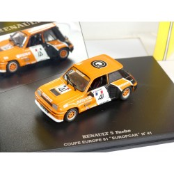RENAULT 5 TURBO COUPE EUROPE 1981 EUROPCAR GOUHIER UNIVERSAL HOBBIES 1:43