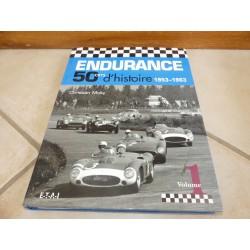 LIVRE ENDURANCE 50 ANS D'HISTOIRE 1982-2003 VOLUME 1-2-3 ETAI